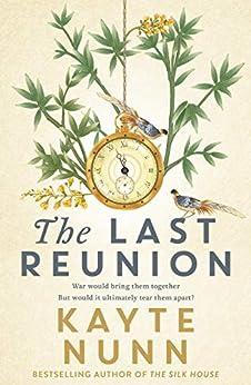 The Last Reunion by [Kayte Nunn]