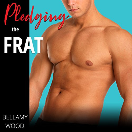 Pledging the Frat audiobook cover art