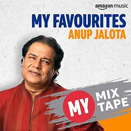 Curated by Anup Jalota