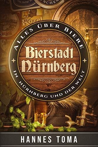 Bierstadt Nürnberg - Alles über Biere in Nürnberg und der Welt