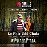 Le Phir Udd Chala (Gorilla Shorts Original Soundtrack)
