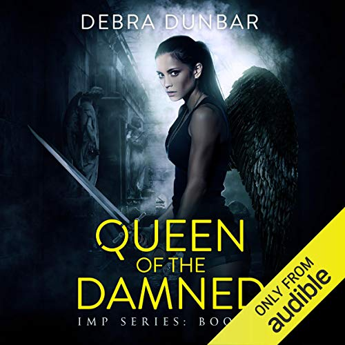 Queen of the Damned: Imp Series, Book 9