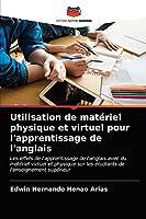 Utilisation de matériel physique et virtuel pour l'apprentissage de l'anglais