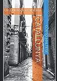 Catallunyà: Una distopia catalana...