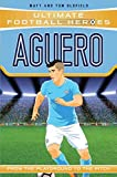 Aguero: From the Playground to the Pitch