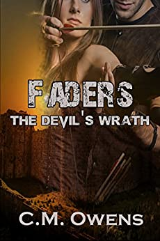 The Devil's Wrath (Faders Trilogy #3) by [C.M. Owens]