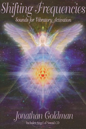 Shifting Frequencies: Sounds for Vibratory Activation [With CD (Audio)]