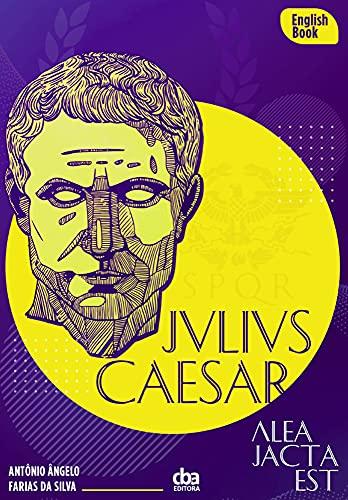 Julio Cesar: Historical Graded Reader (English Edition)