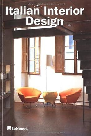 Italian Interior Design: Italian Interiors 1990-1999/Italienische Interieurs 1990-1999 by Laura Andreini(2001-10-01)