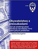 Obywatelstwo z przeszkodami (Polish Edition)