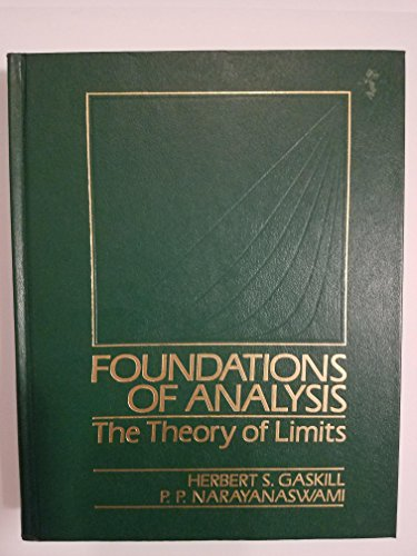 Foundations of Analysis: The Theory of Limits