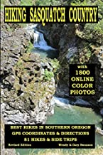 Hiking Sasquatch Country: Best Hikes In Southern Oregon