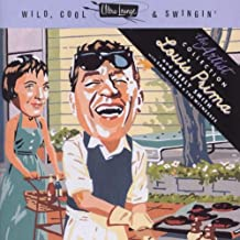 Ultra-Lounge: Wild Cool & Swingin' - Artist Series, Vol. 1: Louis Prima & Keely Smith