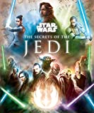 Star Wars: The Secrets of the Jedi (Star Wars Secrets)