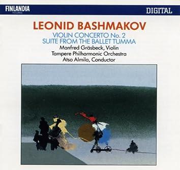 Leonid Bashmakov : Violin Concerto No.2, Suite from The Ballet 'Tumma'