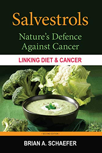 Salvestrols: Nature's Defence Against Cancer (English Edition)