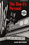 This Time It's Personal Level 6 Advanced Book with Audio CDs (3) Pack (Cambridge English Readers)