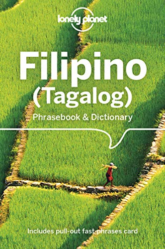 Compare Textbook Prices for Lonely Planet Filipino Tagalog Phrasebook & Dictionary 6 6 Edition ISBN 9781786570857 by Quinn, Aurora