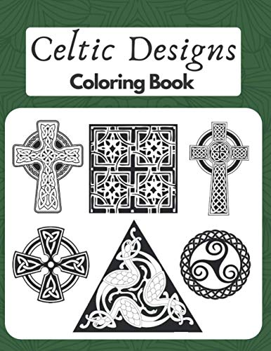 Celtic Designs Coloring Book: Stress-relieving Crosses and Mandalas for Kids and Adults