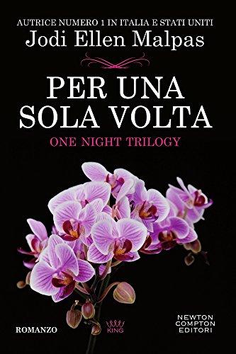 Per una sola volta. One night (Vol. 1)
