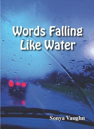 Words Falling Like Water