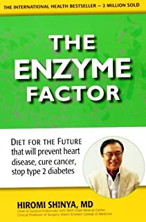 The Enzyme Factor by Hiromi Shinya MD (2010) Paperback
