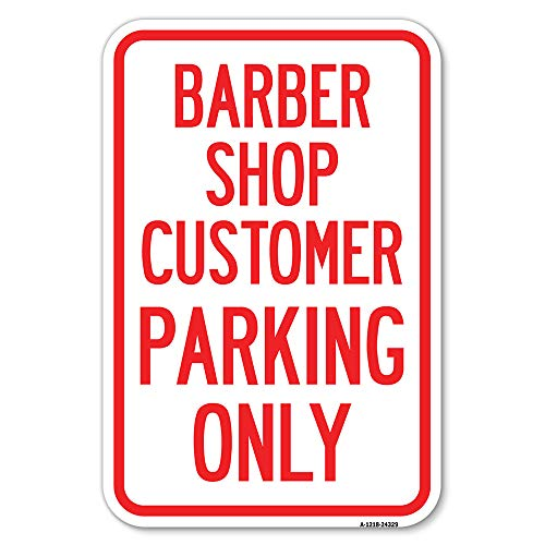 """SignMission Barber Shop Customer Parking Only 12"""" X 18"""" Heavy-Gauge Aluminum Rust Proof Parking Sign Protect Your Business & Municipality Made in The USA (A-1218-24329)"""