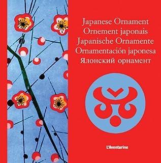 Japanese Ornament/Ornement Japonais,/Japanische Ornamente/Or