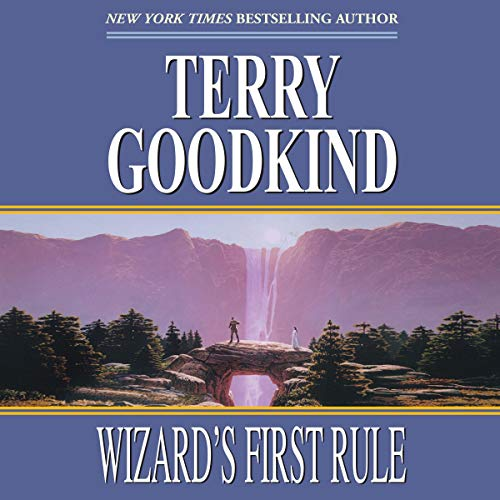Wizard's First Rule Audiobook By Terry Goodkind cover art
