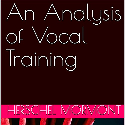 An Analysis of Vocal Training audiobook cover art