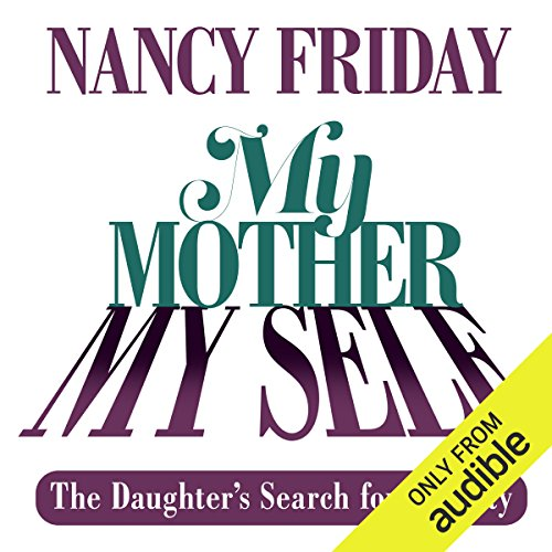 My Mother/My Self audiobook cover art