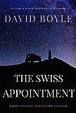 The Swiss Appointment (A Xanthe Schneider Enigma thriller Book 3)