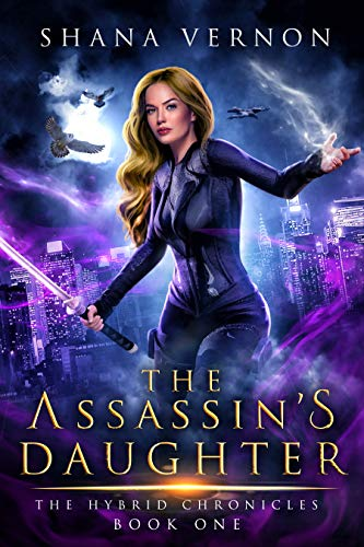 The Assassin's Daughter (The Hybrid Chronicles Book 1)