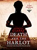 Death and the Harlot: A Lizzie Hardwicke Novel