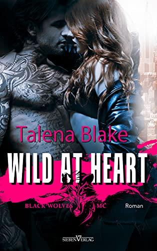 Wild at Heart (Black Wolves MC 1)