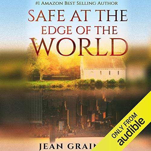 Safe at the Edge of the World audiobook cover art