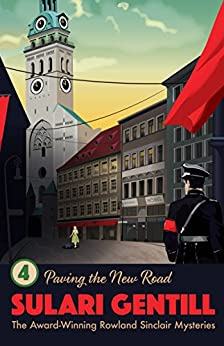 Paving the New Road (Rowland Sinclair Mysteries) by [Sulari Gentill]