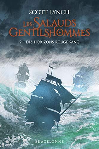 Les Salauds Gentilshommes, T2 : Des horizons rouge sang