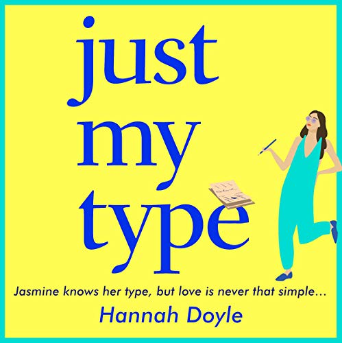 Just My Type Audiobook By Hannah Doyle cover art