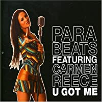 U Got Me by Para Beats (Ft Carmen Reece)