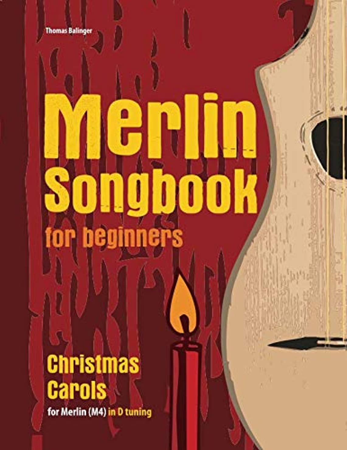 地元一回海賊Merlin Songbook for beginners: Christmas Carols for Merlin (M4) in D tuning (D-A-D)