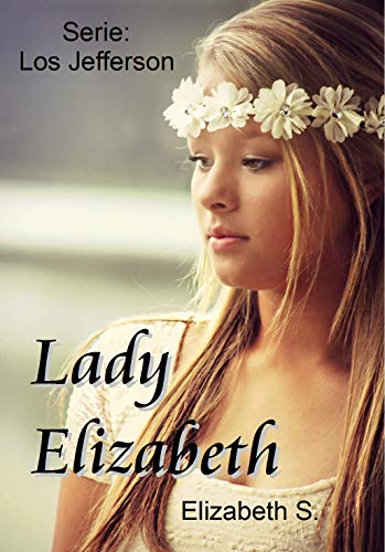 Lady Elizabeth (Los Jefferson nº 1) de Lady Elizabeth
