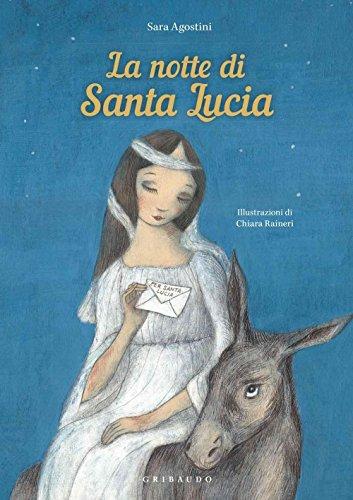 La notte di Santa Lucia. Ediz. a colori