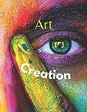 Art Creation: Beautiful Art Crea...