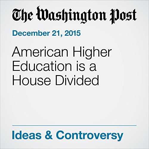 American Higher Education is a House Divided audiobook cover art