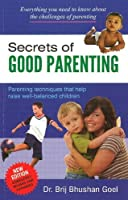 Secrets of Good Parenting