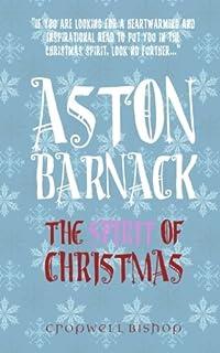 Aston Barnack: The Spirit of Christmas