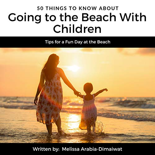50 Things to Know About Going to the Beach with Children audiobook cover art
