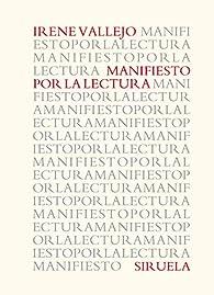 Manifiesto por la lectura par Irene Vallejo