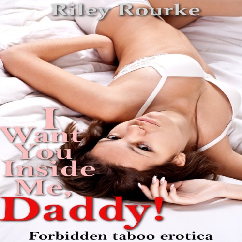 I Want You Inside Me, Daddy audiobook cover art